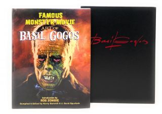 Famous Monster Movie Art of Basil Gogos [Signed Limited Edition]. Rob Zombie, Kerry Gammill, J....