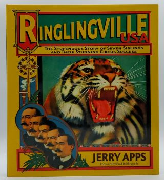 Ringlingville USA: The Stupendous Story of Seven Siblings and Their Stunning Circus Success....