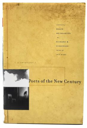 Poets of the New Century. Roger Weingarten, Richard Higgerson, Jack Myers, Intro