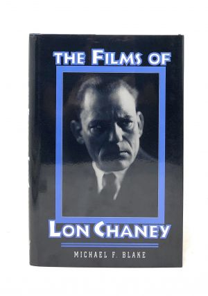 The Films of Lon Chaney. Michael F. Blake