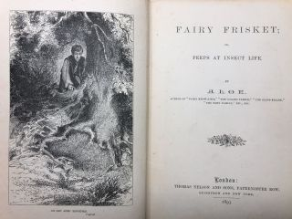 Fairy Know-A-Bit; Or, A Nutshell of Knowledge [and] Fairy Frisket; Or, Peeps at Insect Life