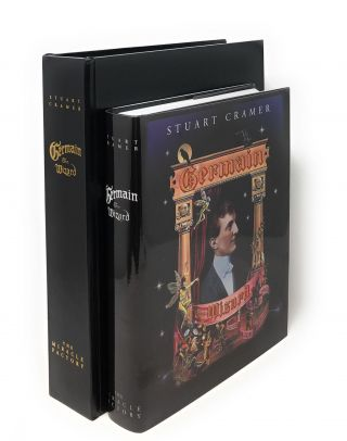 Germain the Wizard [Signed, Limited, Slipcased First Edition]. Stuart Cramer, Todd Karr, Ken...