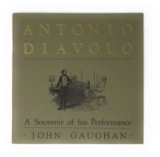 Antonio Diavolo: A Souvenir of his Performance: Concerning the History and Restoration of...