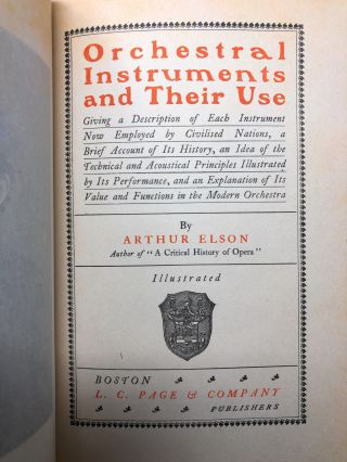 Orchestral Instruments and Their Use: Giving a Description of Each Instrument Now Employed by Civilised Nations, a Brief Account of Its History, an Idea of the Technical and Acoustical Principles Illustrated by Its Performance, and an Explanation of Its Value and Function in the Modern Orchestra