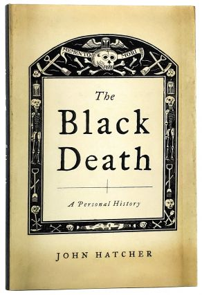 The Black Death: A Personal History. John Hatcher