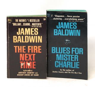 The Fire Next Time [and] Blues for Mister Charlie. James Baldwin