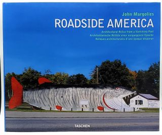 Roadside America: Architectural Relics from a Vanishing Past. John Margolies, Jim Heimann, C....