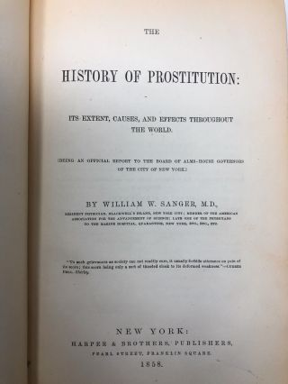 The History of Prostitution: Its Extent, Causes, and Effects Throughout the World