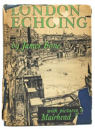 London Echoing. James Bone, Muirhead Bone, Illust