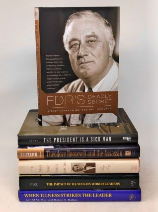 Lot of 6 Books About Illness, Injury, & Disease Among Presidents and World Leaders. Matthew...