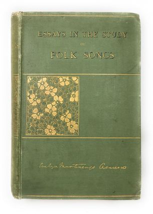 Essays in the Study of Folk-Songs. Countess Evelyn Martinengo-Cesaresco