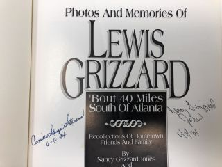Photos and Memories of Lewis Grizzard: 'Bout 40 Miles South of Atlanta--Recollections of Hometown Friends and Family