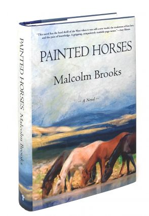 Painted Horses. Malcolm Brooks