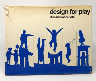 Design for Play. Richard Dattner