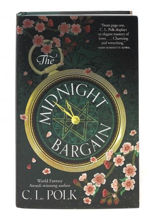 The Midnight Bargain [FIRST EDITION]. C. L. Polk