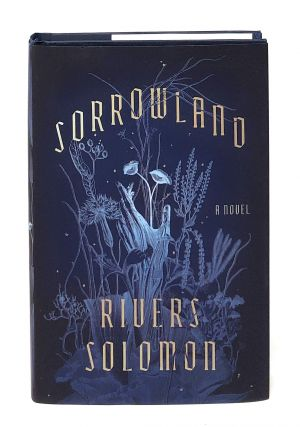 Sorrowland [SIGNED FIRST EDITION]. Rivers Solomon