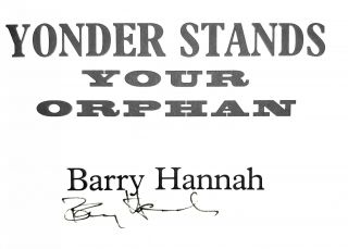 Yonder Stands Your Orphan [SIGNED FIRST EDITION]