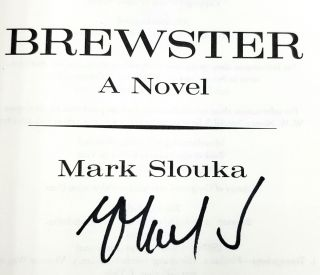 Brewster: A Novel [SIGNED FIRST EDITION]