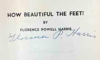 How Beautiful the Feet! [SIGNED]