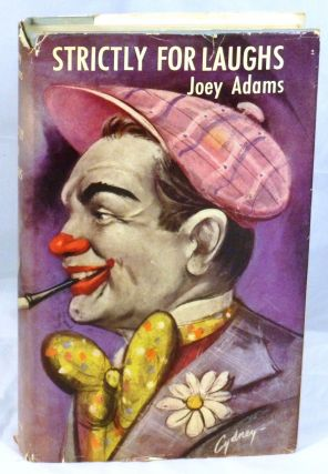 Strictly For Laughs. Joey Adams